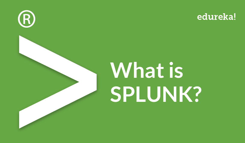 What Is Splunk? A Beginners Guide To Understanding Splunk