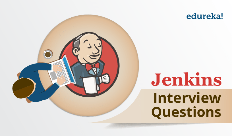 Top Jenkins Interview Questions For 2019 | Edureka