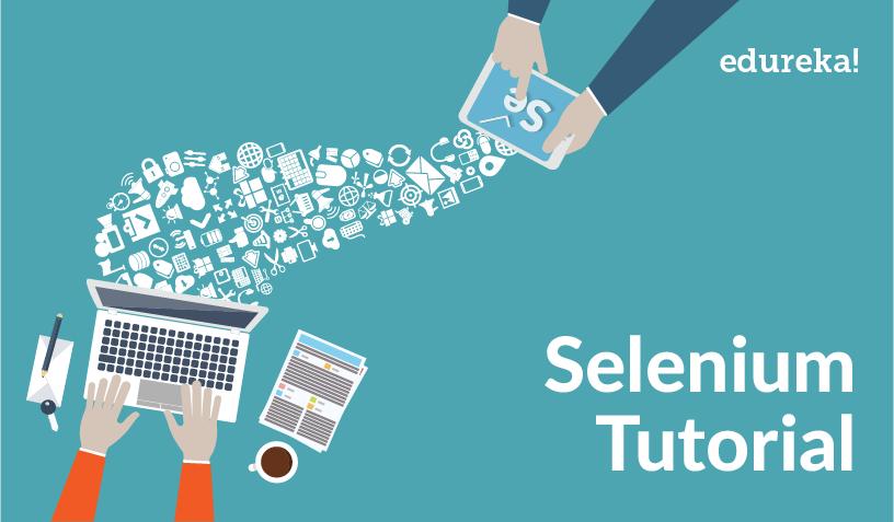 Selenium Tutorial | Automation Testing Using Selenium WebDriver
