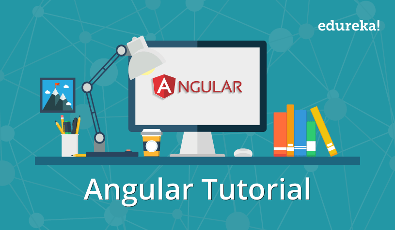Angular Tutorial for Beginners | Getting Started with