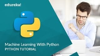 Machine Learning With Python - Python Machine Learning Tutorial