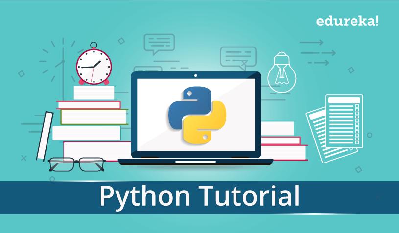 Python Tutorial   A Complete Guide to Learn Python Programming   Edureka