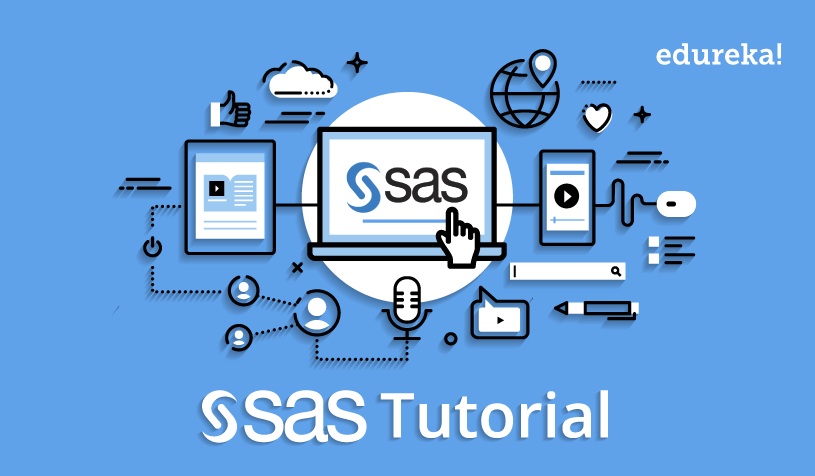 SAS Tutorial For Beginners | Getting Started With SAS | Edureka