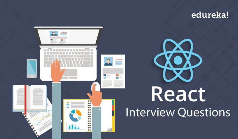 Top 50 React Interview Questions And Answers For 2020 Edureka