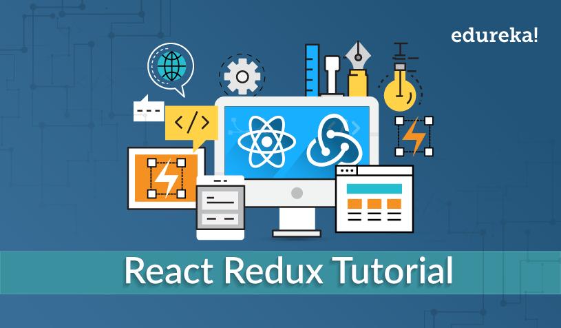 React Redux Tutorial   A State Management Library   Edureka