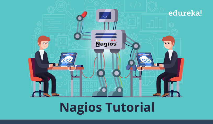 Nagios Tutorial For IT Monitoring | Install And Configure Nagios