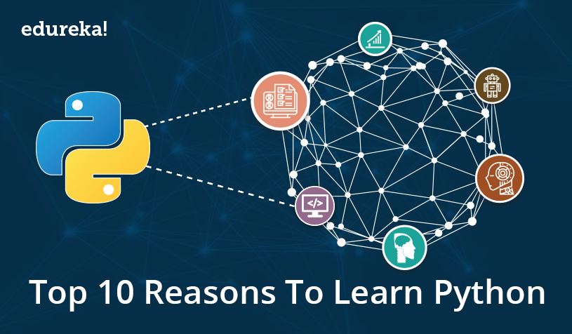 Top 10 Reasons to Learn Python | Learn Python Programming