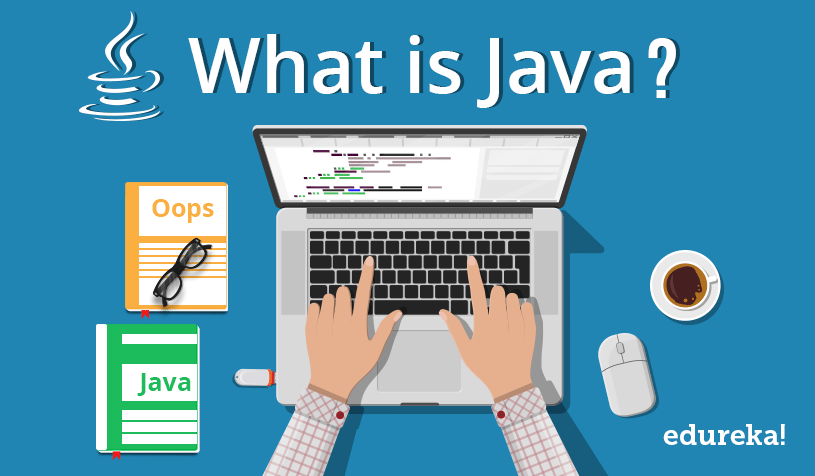 What is java a beginners guide to java and its evolution edureka stopboris Images
