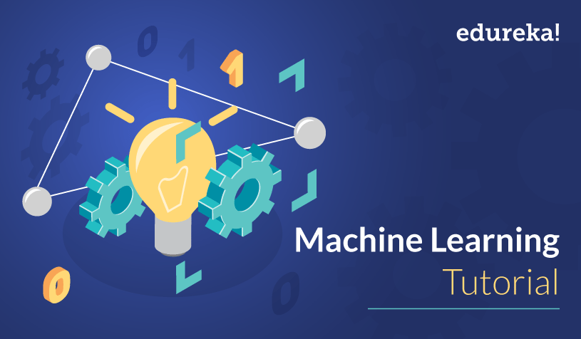 Machine Learning Tutorial   Machine Learning using Python   Edureka