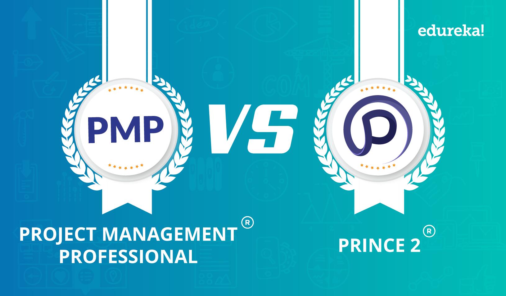 Pmp Vs Prince2 Which Certification To Choose Edureka