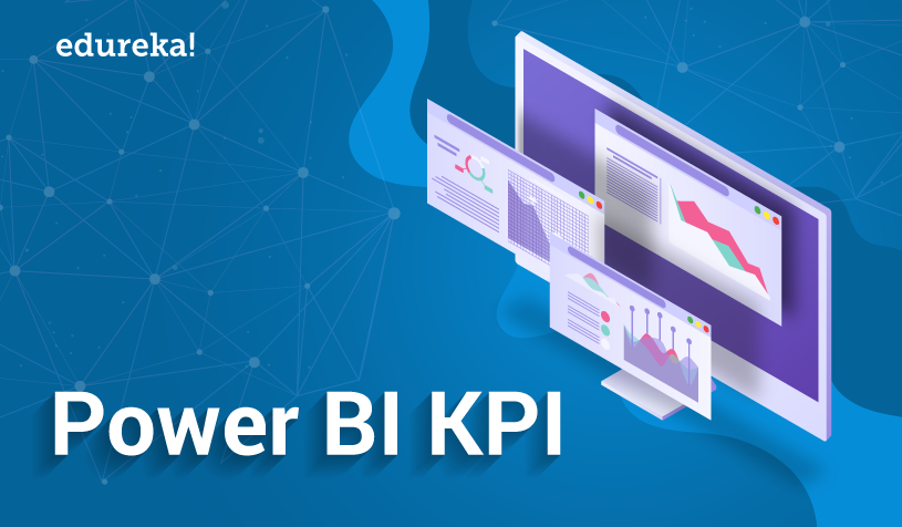 Power BI KPI | Create Power BI KPI Visuals (Key Performance