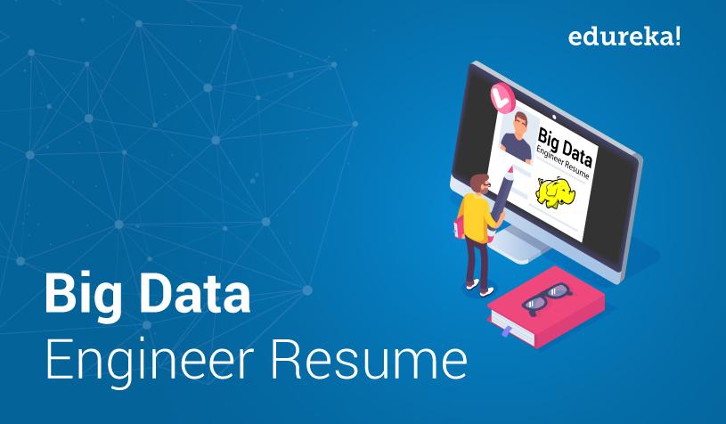 Big Data Engineer Resume Sample Data Engineer Resume Edureka