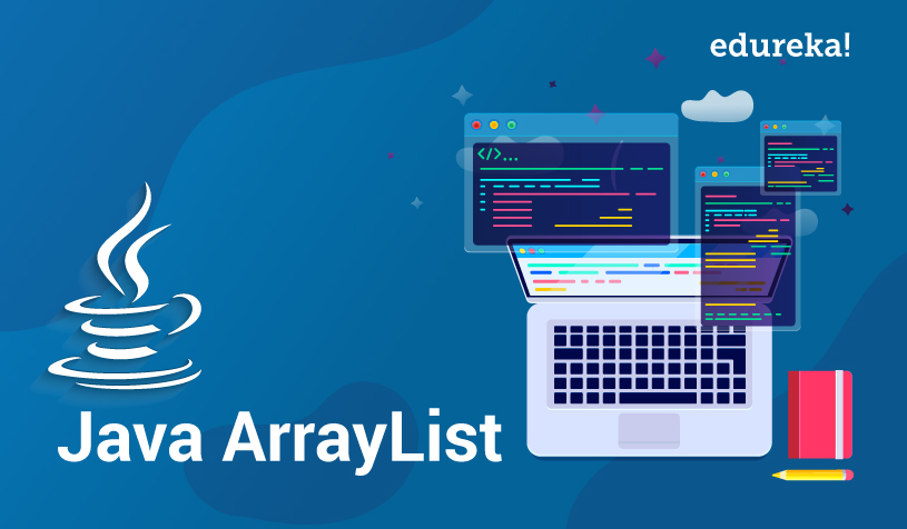Java ArrayList | Level up your Java Programming With