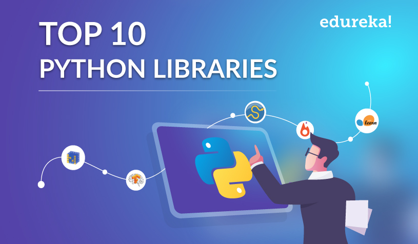 Top 10 Python Libraries You Must Know In 2019 | Edureka