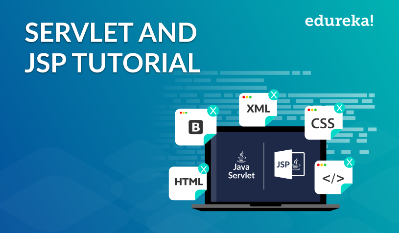 Servlet and JSP Tutorial | How to Build Web Applications in