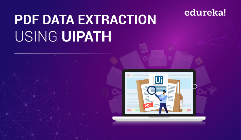 UiPath PDF Data Extraction | How to Run OCR Data Extraction | Edureka