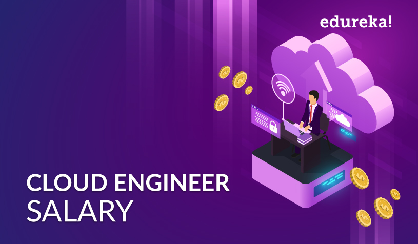 Cloud Engineer Salary - How Much Does A Cloud Engineer Earn