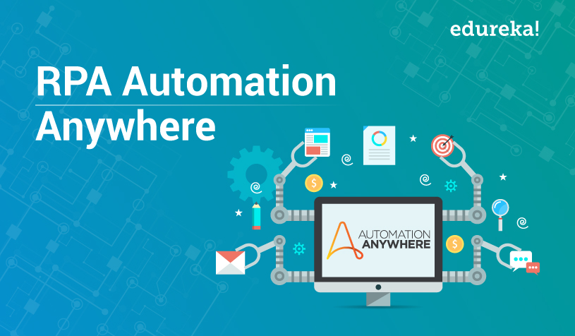 RPA Automation Anywhere Tutorial | RPA Tutorial For