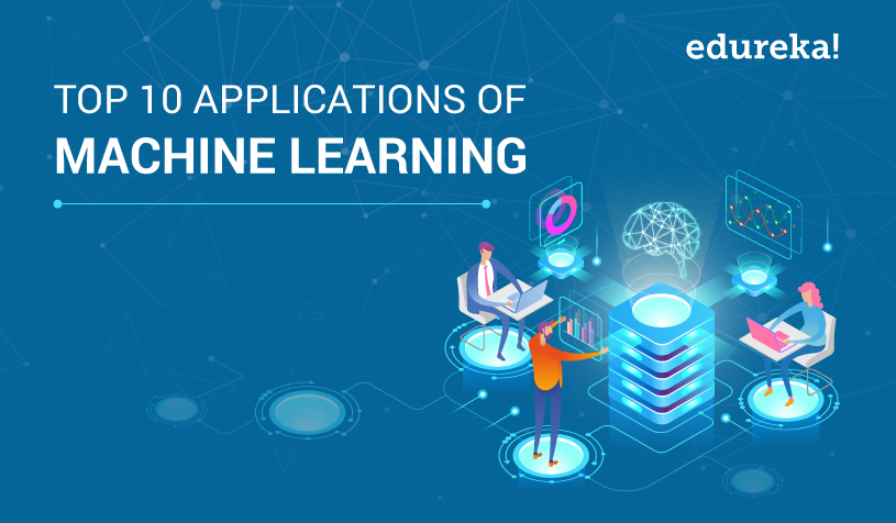 Top 10 Applications of Machine Learning   Daily Life