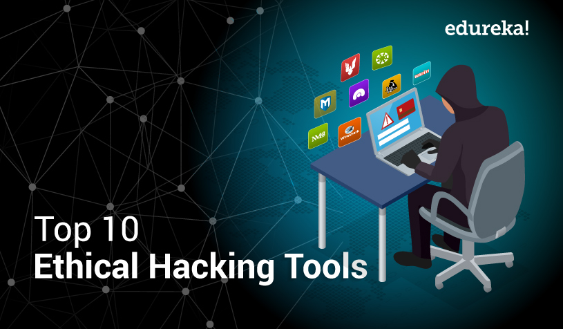 Top 10 Ethical Hacking Tools in 2019 | Leaders in Ethical