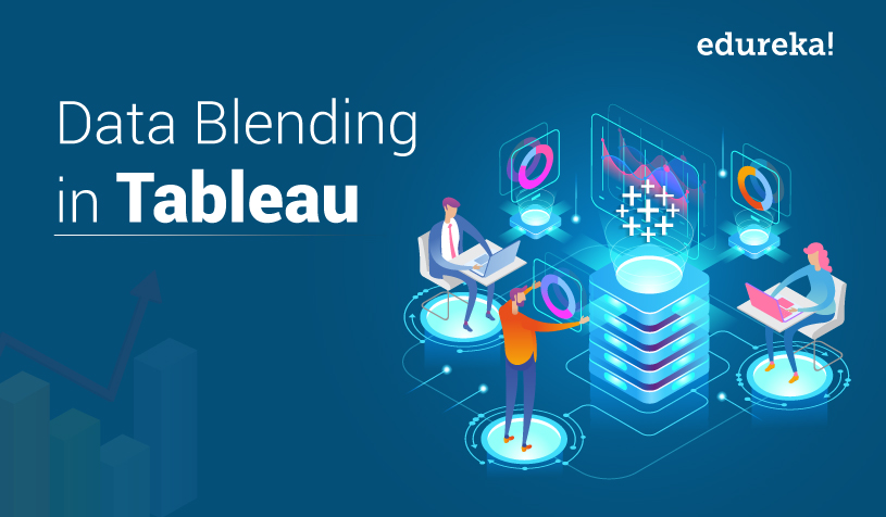 Data Blending in Tableau | Tableau Data Blending | Edureka