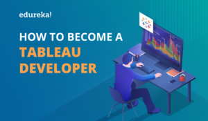 How to Become a Tableau Developer? image