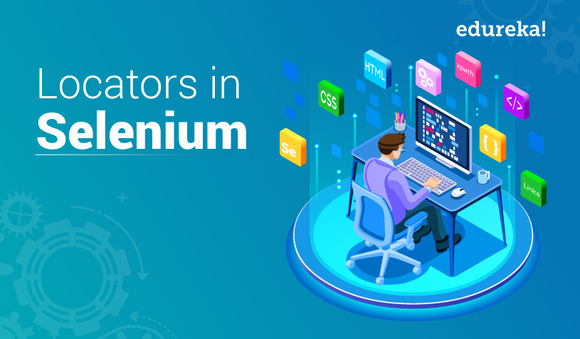 Locators In Selenium   How To Locate Elements On Webpage