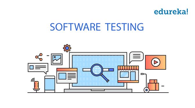 What is software testing - Software Testing Tutorial - Edureka