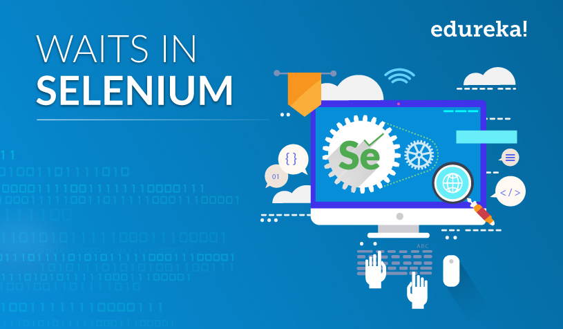 All You Need to Know About Waits in Selenium | Waits