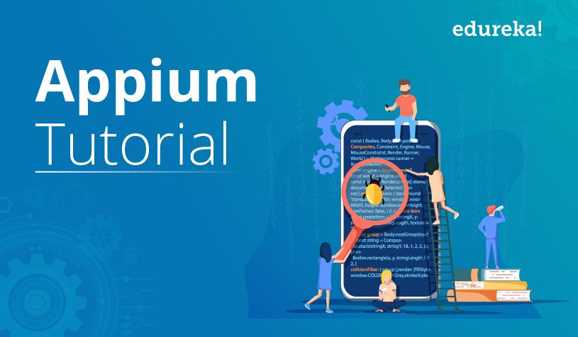 Appium Tutorial for Beginners: How to Set up Appium | Edureka