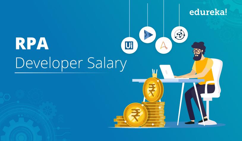 RPA Developer Salary | RPA Developer Job Trends & Roles