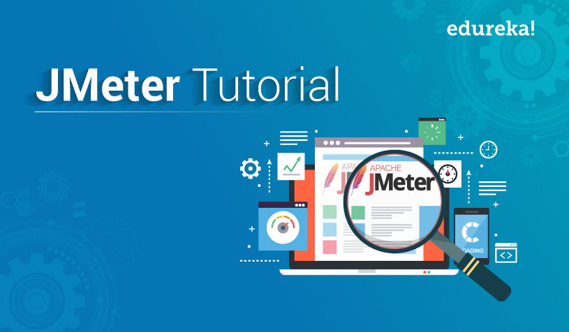 JMeter Tutorial for Beginners | JMeter Load Testing | Edureka