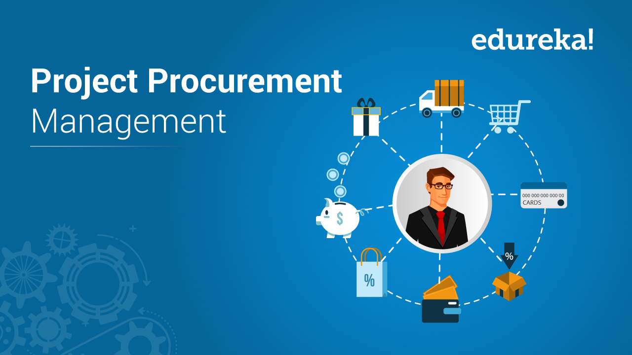 What Is Project Procurement Management & How To Perform It