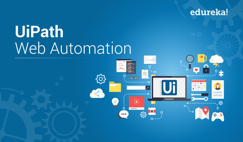 UiPath Web Automation - Web Data Extraction Using RPA | Edureka