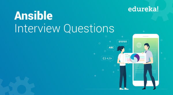 Most Frequently Asked Ansible Interview Questions In 2019