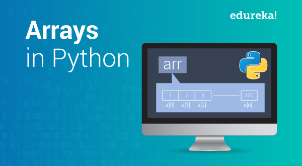 Arrays in Python: What are Python Arrays & How to use them