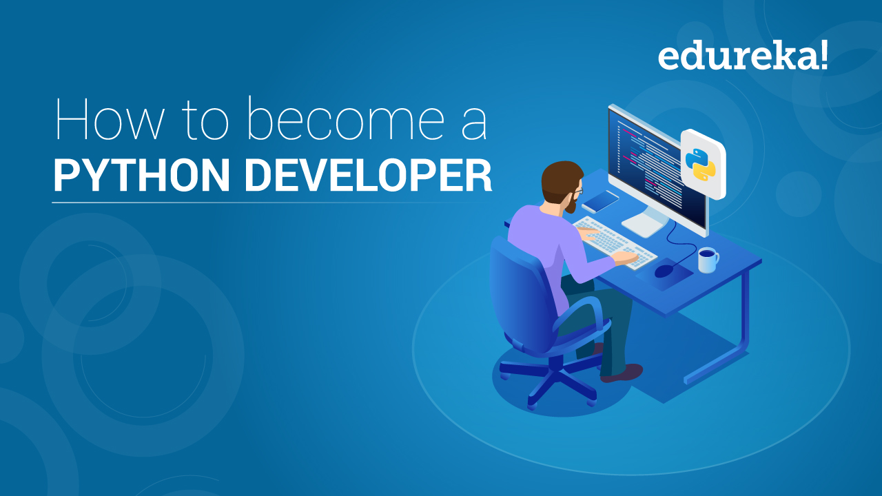 How To Become A Python Developer | Learning Path For Python | Edureka