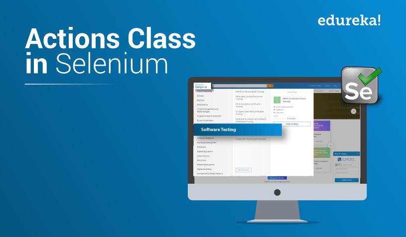 How to handle Actions class in Selenium WebDriver | Edureka