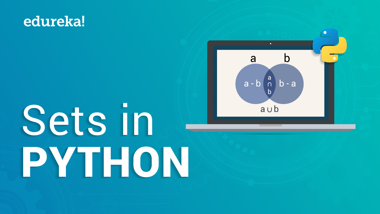 Sets in Python | Learn How To Use Sets In Python | Edureka