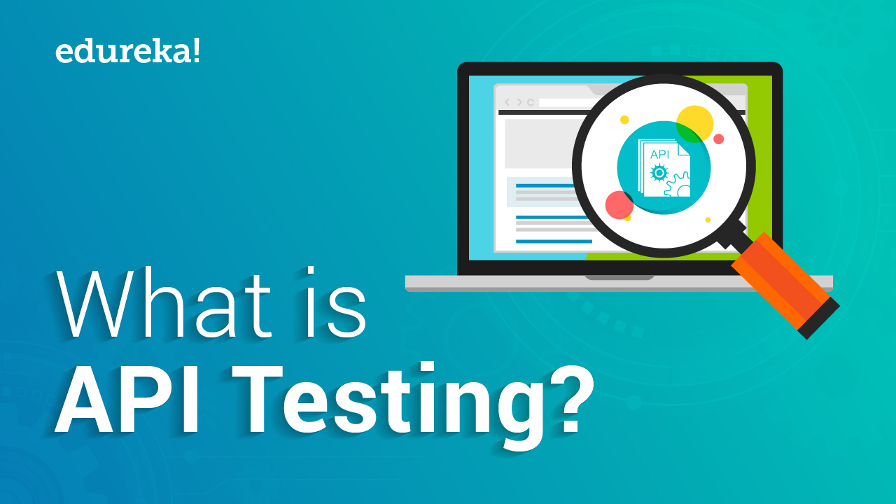 What is API Testing? | Introduction to API Testing with