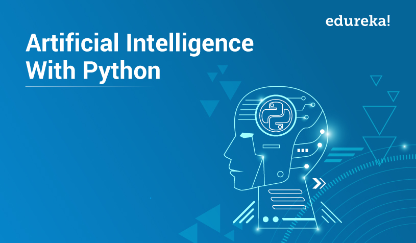 Artificial Intelligence With Python | Build AI Models Using Python