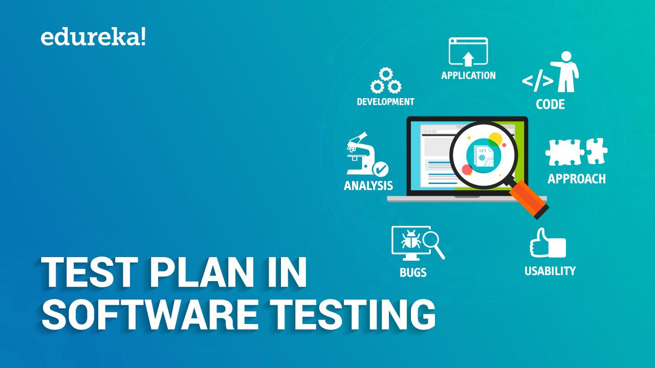 Test Plan in Software Testing | Software Testing Basics | Edureka