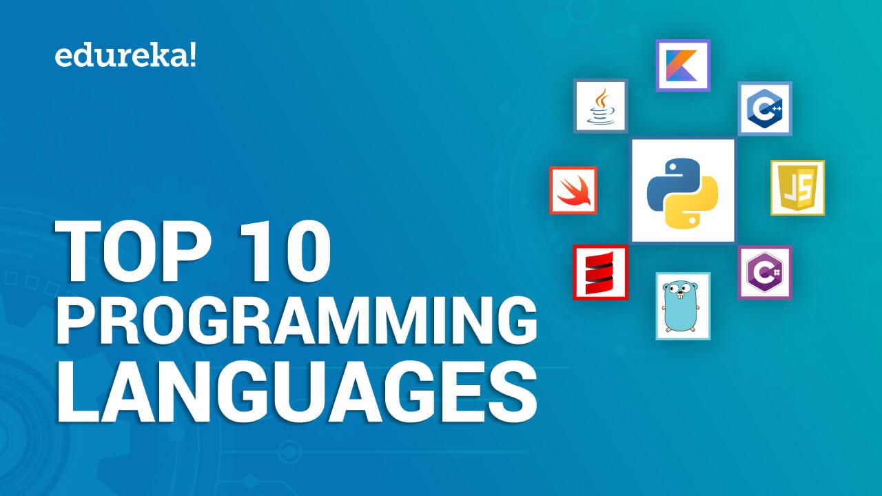 Top 10 Programming Languages To Learn In 2020 Edureka