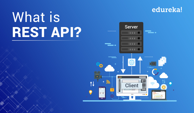 What Is REST API? | RESTful API Tutorial For Beginners | Edureka