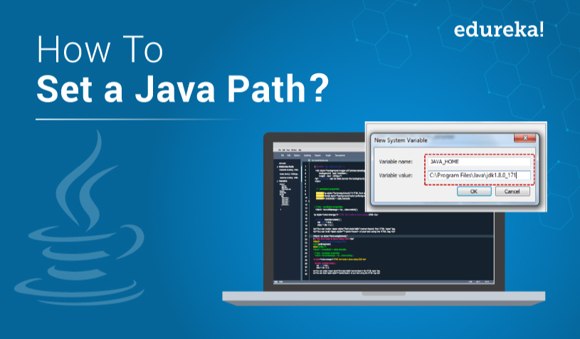 How To Set Java Path? Setting Java_Home Variable in Windows | Edureka