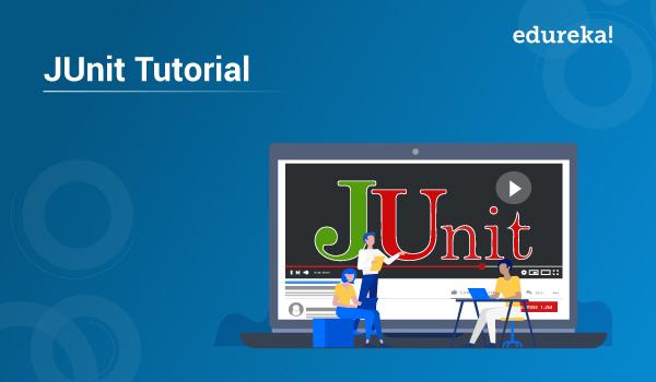 JUnit Tutorial | Testing Framework For Java | Edureka