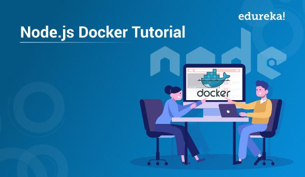Node js Docker Tutorial - How to Dockerize a Node js