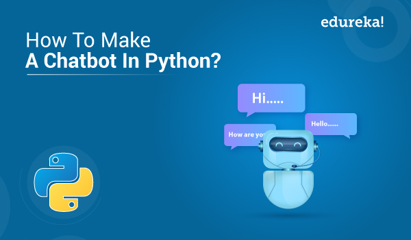How To Make A Chatbot In Python | Python Chatterbot Tutorial