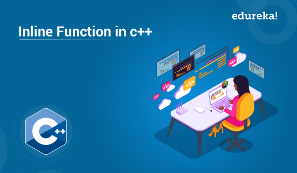 Inline Function In C++ | What is C++ Inline Function | Edureka