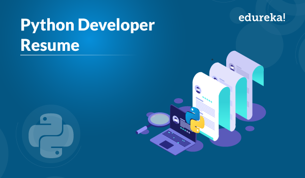 Python Developer Resume Stay Smart To Stand Apart Edureka